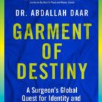 In conversation with Abdallah Daar on his new book, Garment of Destiny